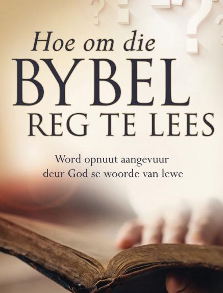 Dié boek help 'n mens nie oral om die Bybel reg te lees